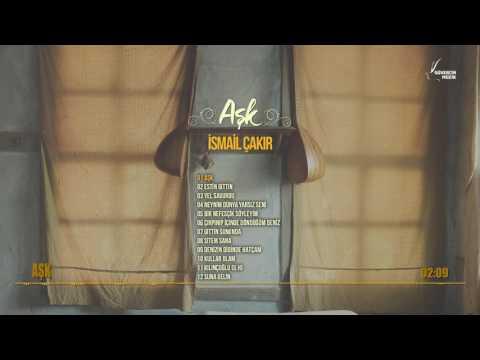 İsmail Çakır - Aşk  [Official Audio Güvercin Müzik �]