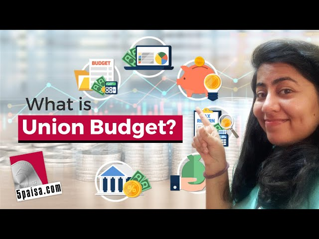 What is Union Budget?