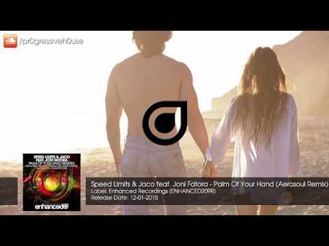 Speed Limits & Jaco feat. Joni Fatora - Palm Of Your Hand (Aerosoul Remix)