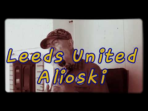 Alioski - Leeds United (a terrace song)