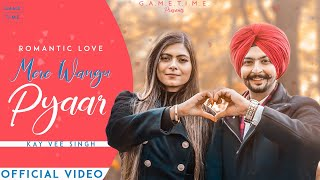 Mere Wangu Pyaar | Kay Vee Singh | Romantic Love | cheetah | New Romantic love song 2020 | Gametime