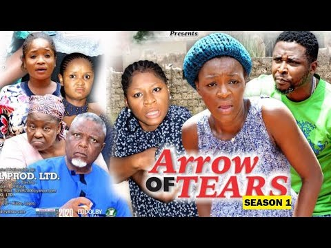 ARROW OF TEARS SEASON 1 - (New Movie) Destiny Etiko & Chacha Eke 2020 Latest Nollywood Movie Full HD