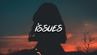 Gambar cover Ouse - Issues (Lyrics)