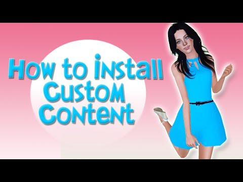 Sims 3: How to Install Custom Content (Tutorial)