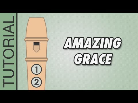 How to play Amazing Grace on the Recorder - Easy Tutorial
