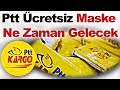 Ptt Ücretsiz Maske Ne Zaman Gelecek - Ptt Maske Başvurusu Nasıl Yapılır - Edevlet Maske