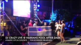 DJ CRAZY - DJ CAMILO - FATMAN SCOOP LIVE FROM POOL AFTER DARK IN ATLANTIC CITY