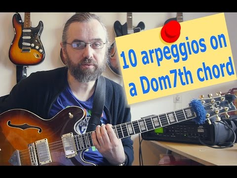 10 Arpeggios over a Dom7th chord