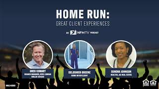 Home Run: Great Client Experiences: The Deloshier Greene Story