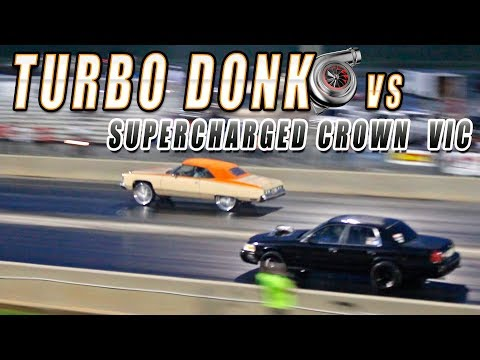 Donkmaster Takes TURBO LSX DONK against SUPERCHARGED CROWN VIC - Donk Racing
