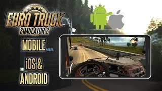 Euro Truck Simulator 2 Android - How to Download ETS2 Mobile (Android APK + iOS)