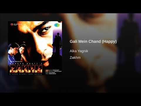 Gali Mein Chand (Happy)