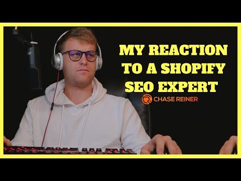 My Reaction To A Shopify SEO Expert