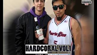 Tomo y Obligo - Hardcoral Vol1 XanaesCrew Drawliko ft. Mazta Charlez