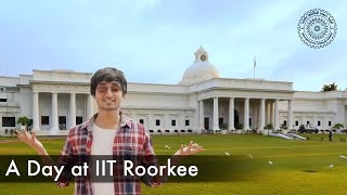 A day at IIT Roorkee