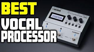 Top 5 - Best Vocal Processor in 2019