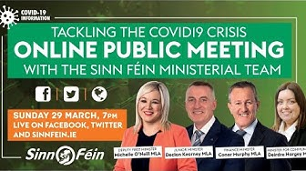Tackling the Covid-19 Crisis - Online Public Meeting with Sinn Féin Ministers