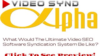 Video Synd Alpha Training Webinar 2 - Video Distribution Software