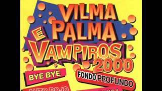 Vilma Palma e Vampiros hits! - Bye bye (Ragga feel mix)