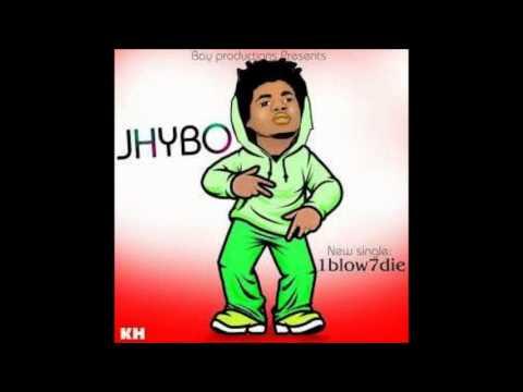 Jhybo - 1 Blow 7 Die