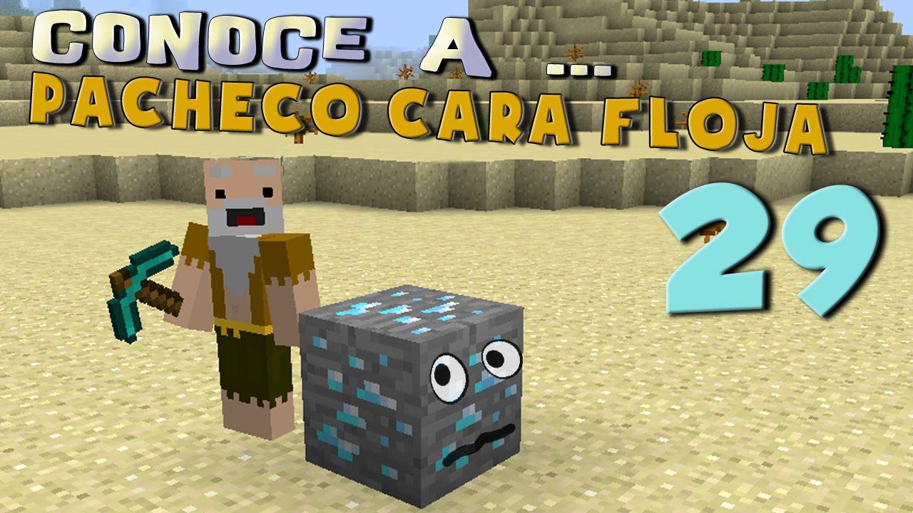 Download Pacheco Cara Floja 29   GUÍA DE SUPERVIVENCIA EN MINECRAFT