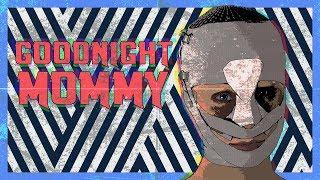 The Maternal Horror of Goodnight Mommy