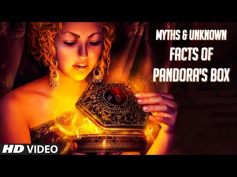 Myths & Unknown Facts Of Pandora's Box   Greek Mythology   Mystery Explained