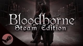 Bloodborne PC Trailer (April Fools 2017)