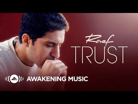 Raef - Trust (Official Music Video)