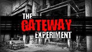 """The Gateway Experiment"" | Creepypasta"