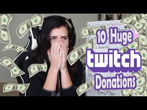 Top 10 huge twitch donations (largest twitch donation )