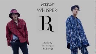 VIXX LR 빅스LR Whisper Lyrics Han Rom Eng Color