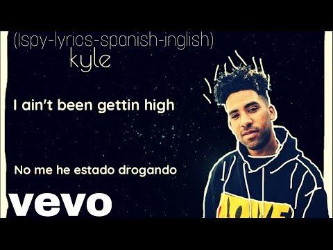KYLE-ISpy (ft Yachty)[Lyrics-spanish and english] YALMTV