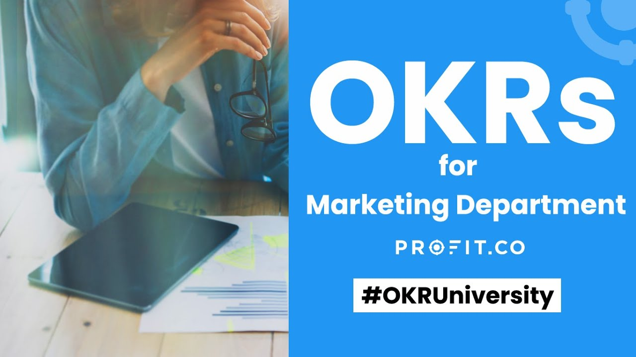 Get started with OKRs in your marketing Department | Profit.co Demo