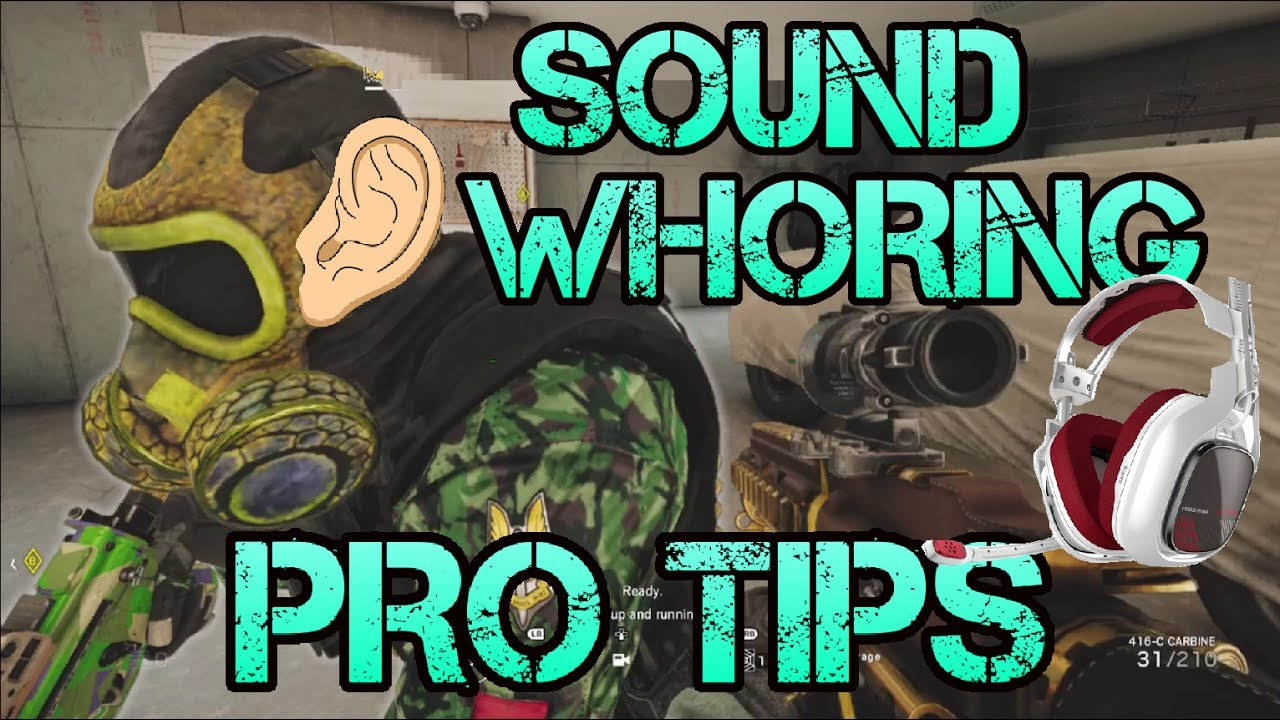 How to Sound Whore on Rainbow Six Siege - Best Astro A40 Settings