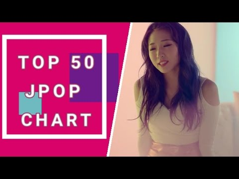 Top 50 JPOP songs chart (May 2017) Week 1