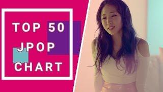 Video Top 50 JPOP songs chart (May 2017) Week 1 download MP3, 3GP, MP4, WEBM, AVI, FLV Juni 2018