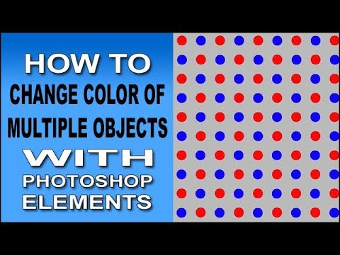 Change Color Of Multiple Objects With Photoshop Elements