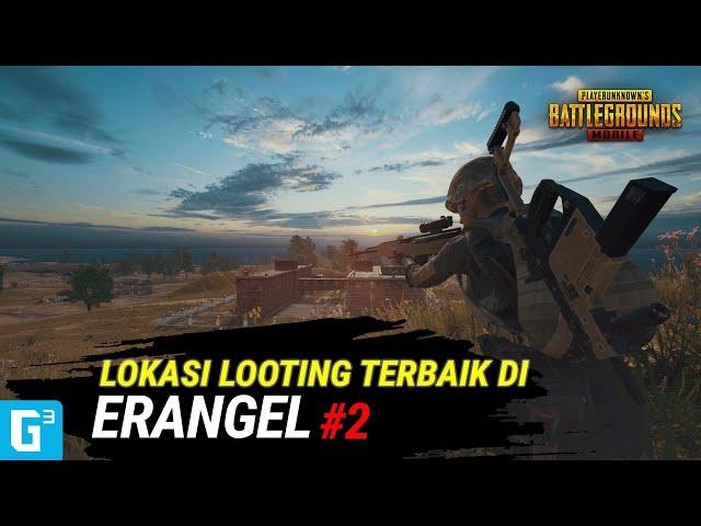 5 LOKASI LOOTING TERBAIK DI ERANGEL PART 2! - PUBG MOBILE
