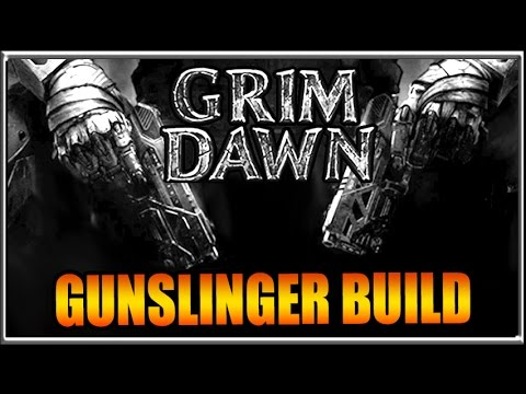 Dual Pistol Gunslinger Build - Grim Dawn Demolitionist + Arcanist Guide Gameplay
