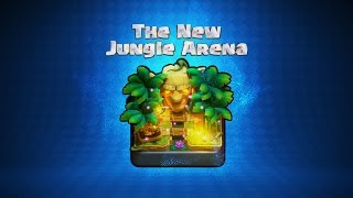 Clash Royale: Welcome to the Jungle Arena!