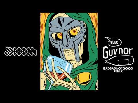JJ DOOM - 'GUV'NOR'' (BADBADNOTGOOD Version)