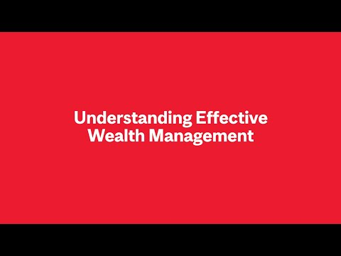 Understanding Effective Wealth Management