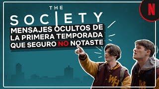 The Society: Mensajes ocultos de la primera temporada que seguro no notaste | Netflix