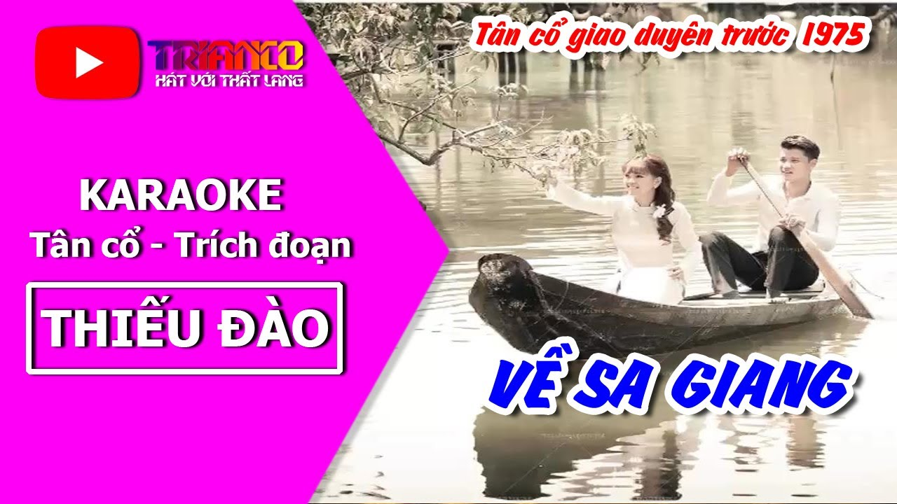 Karaoke Tân cổ: Về Sa Giang - Thiếu đào - Hong Michael