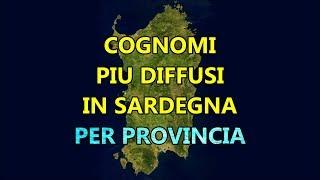 Cognomi più Diffusi in Sardegna per Provincia | Curiosità dalla Sardegna