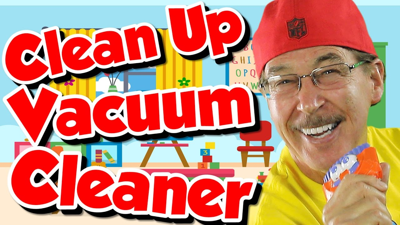 Clean Up Vacuum Cleaner Song For Kids Jack Hartmann
