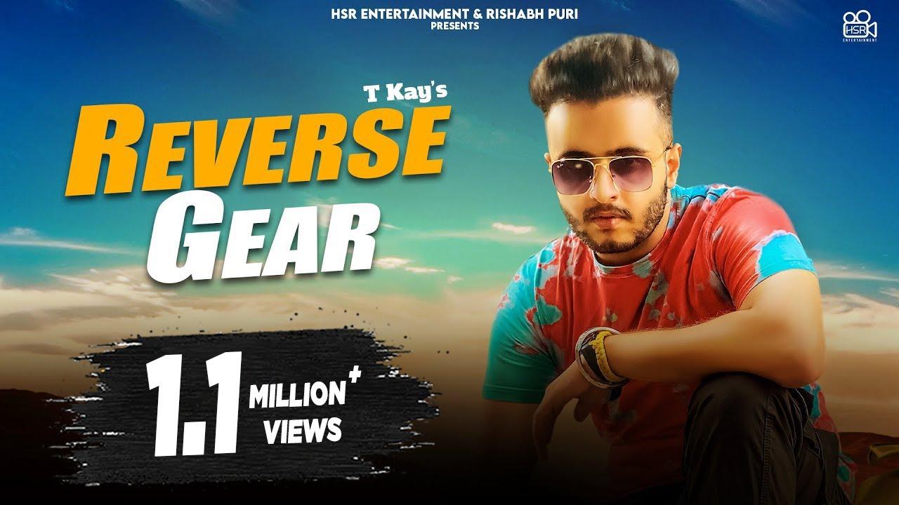 Reverse Gear (Official Video) - Tkay - New Punjabi Songs 2021 - Latest Songs 2021