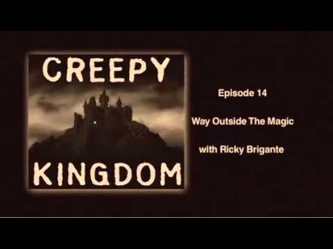 Way Outside The Magic with Ricky Brigante - CK Classic Podcast