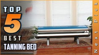 Top 5 Best Tanning Bed Review in 2021